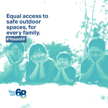Prop 68 Improves Access to Parks